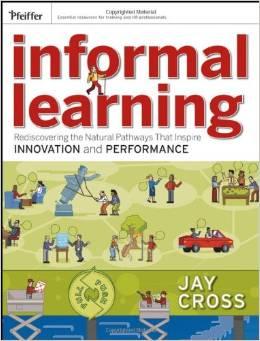 Informallearning Jay Cross